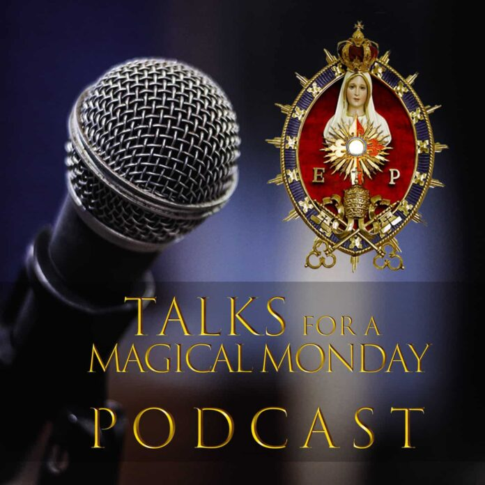 Talks for a Magical Monday podcast